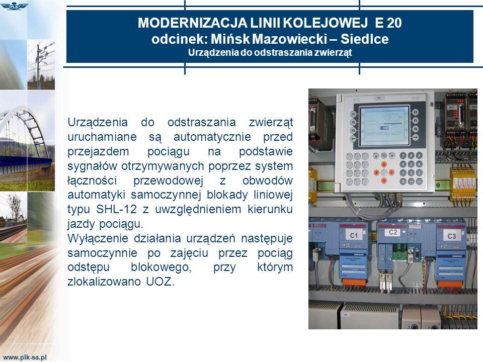 www.plk-sa.pl MODERNIZACJA LINII KOLEJOWEJ E 20 odcinek: Mińsk Mazowiecki – Siedlce Urządzenia do odstraszania zwierząt Urządzenia do odstraszania zwi