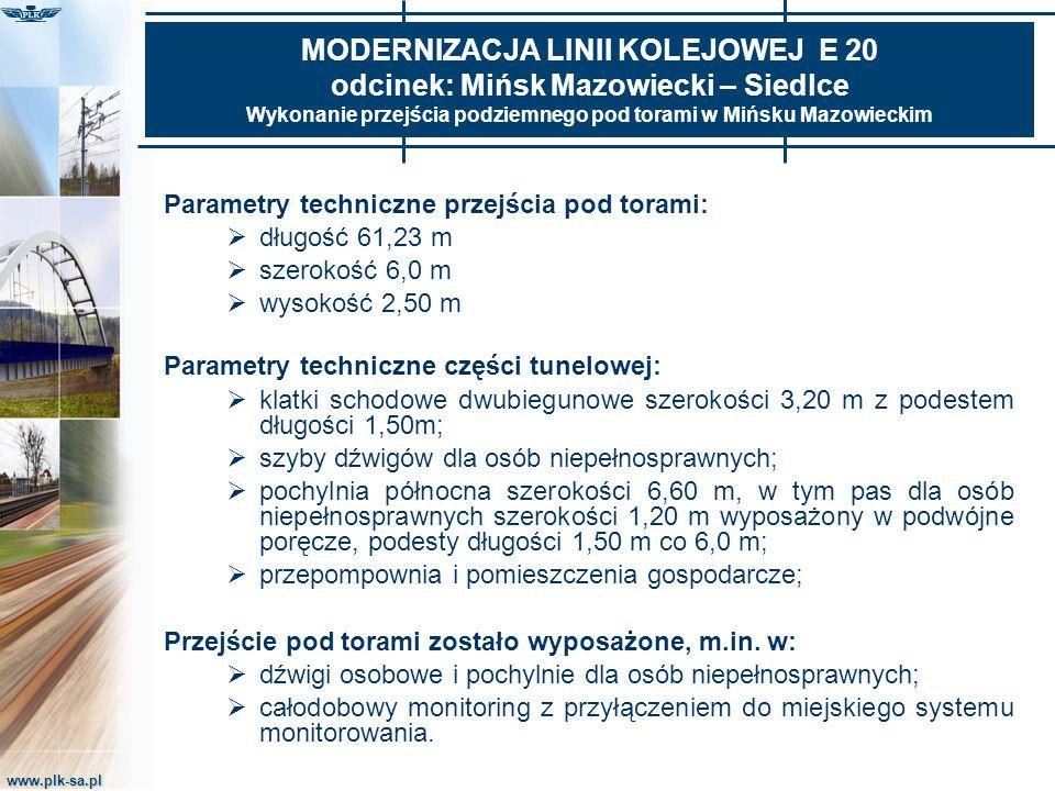 www.plk-sa.pl MODERNIZACJA LINII KOLEJOWEJ E 20 odcinek: Mińsk Mazowiecki – Siedlce Wykonanie przejścia podziemnego pod torami w Mińsku Mazowieckim Pa