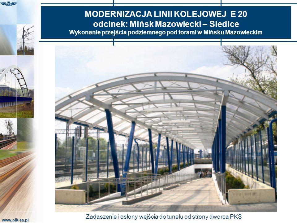 www.plk-sa.pl MODERNIZACJA LINII KOLEJOWEJ E 20 odcinek: Mińsk Mazowiecki – Siedlce Wykonanie przejścia podziemnego pod torami w Mińsku Mazowieckim Za