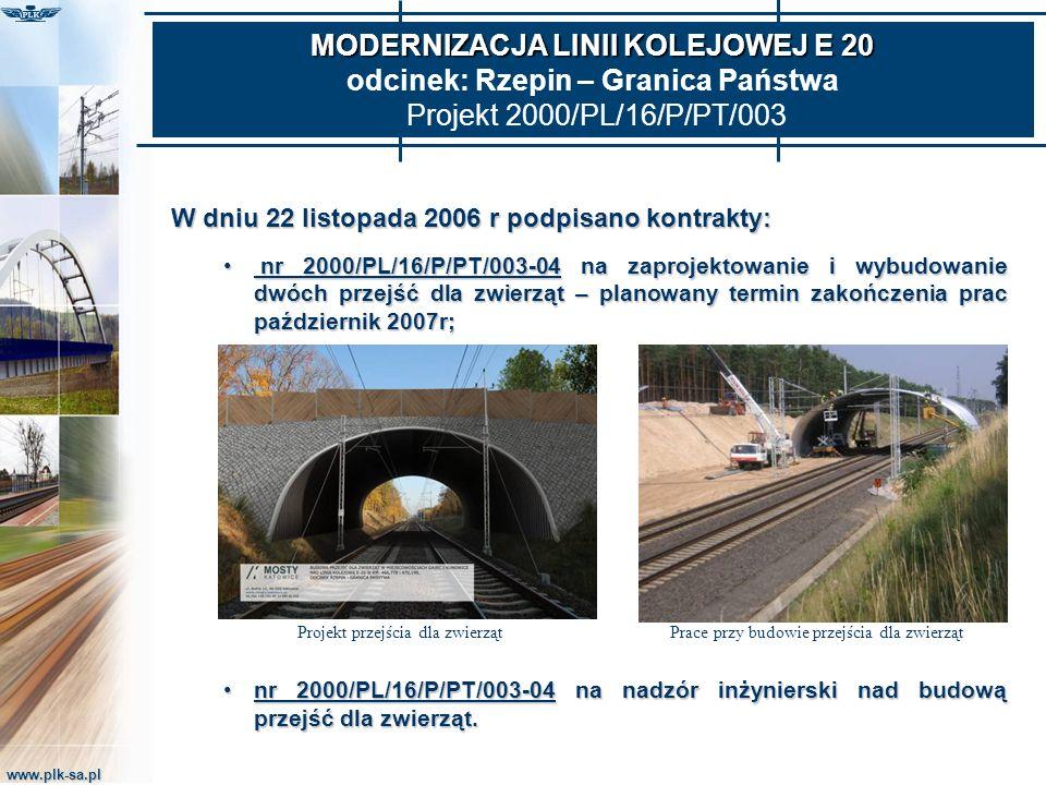 www.plk-sa.pl MODERNIZACJA LINII KOLEJOWEJ E 20 MODERNIZACJA LINII KOLEJOWEJ E 20 odcinek: Rzepin – Granica Państwa Projekt 2000/PL/16/P/PT/003 W dniu