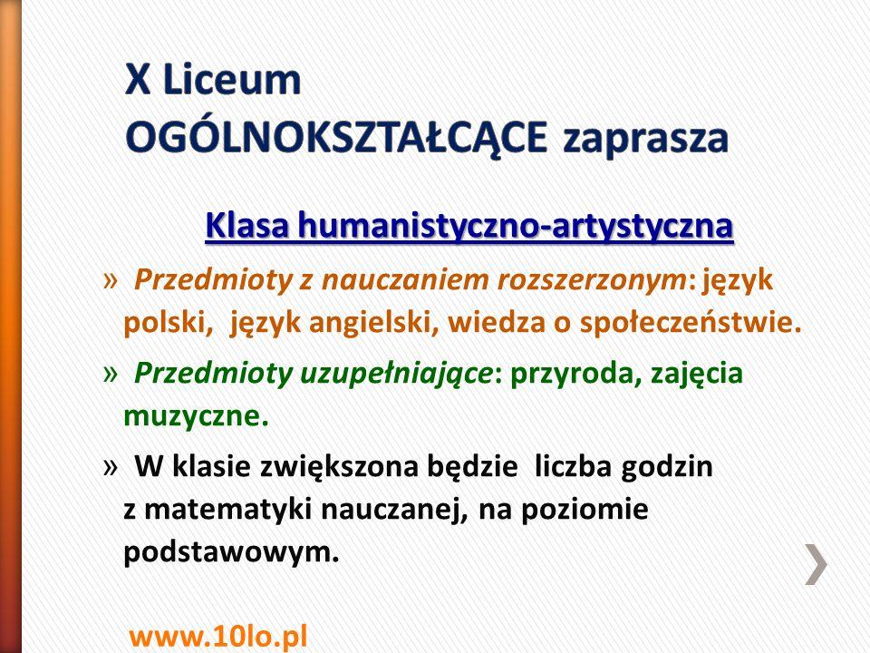 Klasa humanistyczno-artystyczna » Przedmioty z nauczaniem rozszerzonym: język polski, język angielski, wiedza o społeczeństwie. » Przedmioty uzupełnia