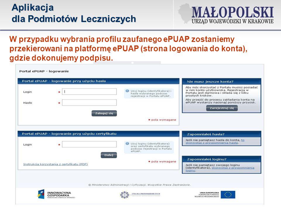 W przypadku wybrania profilu zaufanego ePUAP zostaniemy przekierowani na platformę ePUAP (strona logowania do konta), gdzie dokonujemy podpisu.Aplikac