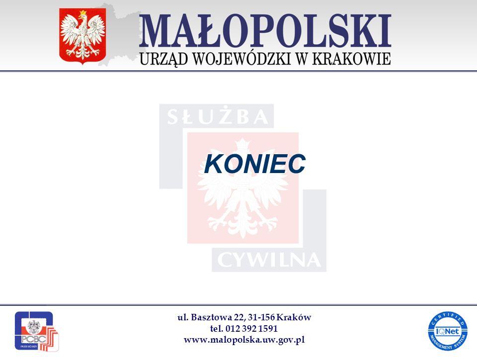 KONIEC ul. Basztowa 22, 31-156 Kraków tel. 012 392 1591 www.malopolska.uw.gov.pl