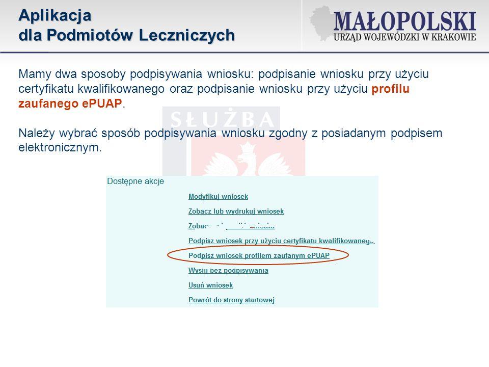 Mamy dwa sposoby podpisywania wniosku: podpisanie wniosku przy użyciu certyfikatu kwalifikowanego oraz podpisanie wniosku przy użyciu profilu zaufaneg
