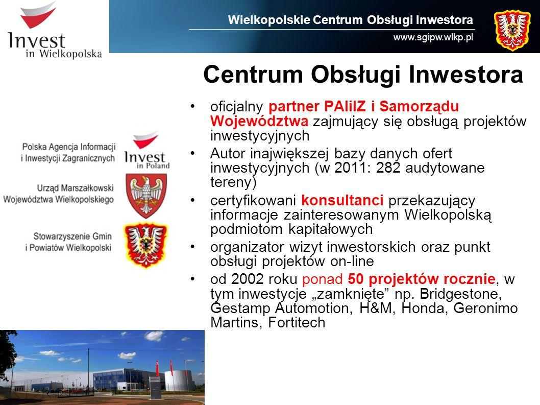 Wielkopolskie Centrum Obsługi Inwestora www.sgipw.wlkp.pl Centrum Obsługi Inwestora oficjalny partner PAIiIZ i Samorządu Województwa zajmujący się obs