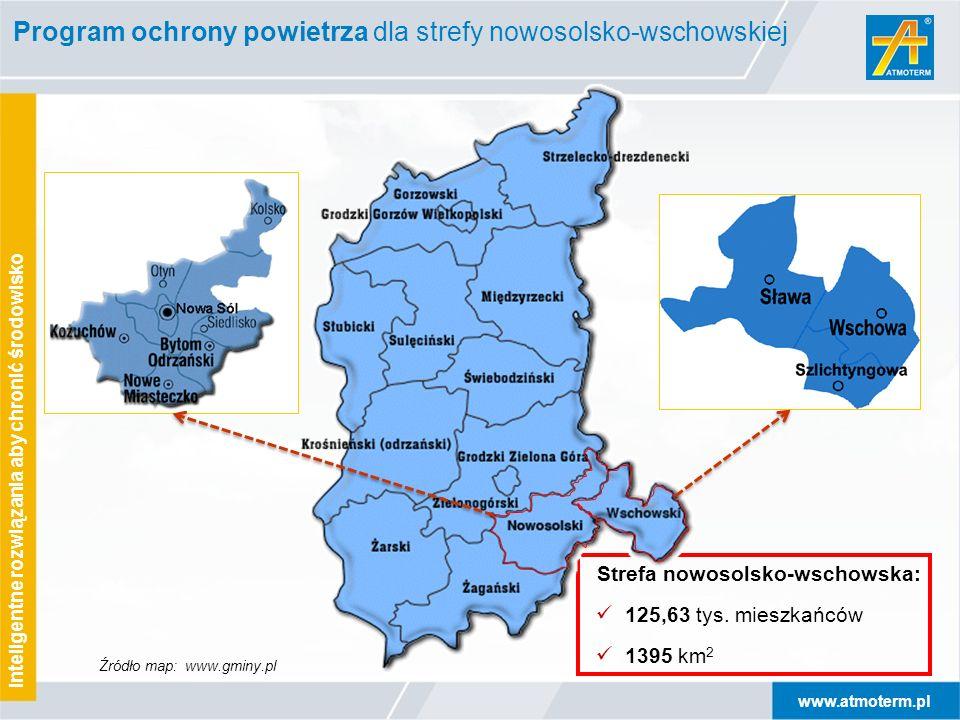 www.atmoterm.pl Inteligentne rozwiązania aby chronić środowisko Program ochrony powietrza dla strefy nowosolsko-wschowskiej Strefa nowosolsko-wschowsk