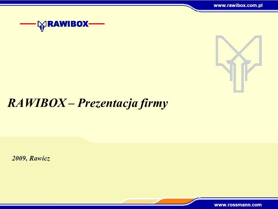 www.rawibox.com.pl www.rossmann.com P P P P Grupa ROSSMANN Produkcja tektury i opakowań: Produkcja tektury: Papiernia: P
