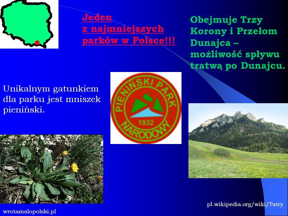 Jeden z najmniejszych parków w Polsce!!! Obejmuje Trzy Korony i Przełom Dunajca – możliwość spływu tratwą po Dunajcu. pl.wikipedia.org/wiki/Tatry wrot