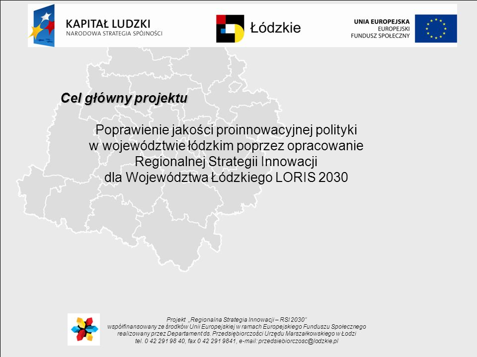 Projekt Regionalna Strategia Innowacji – RSI 2030 współfinansowany ze środków Unii Europejskiej w ramach Europejskiego Funduszu Społecznego realizowan