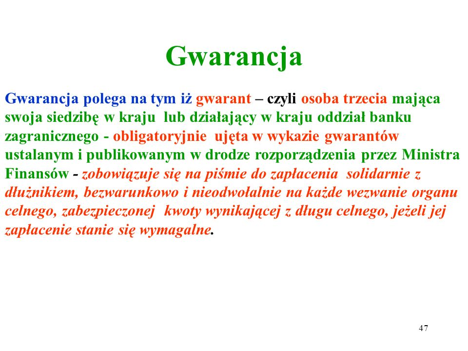 Zabezpieczenie w gotówce 1) w złotych polskich; 2) w walucie wymienialnej; Równoznaczne ze złożeniem depozytu w gotówce uważa się: 1)złożenie czeku po