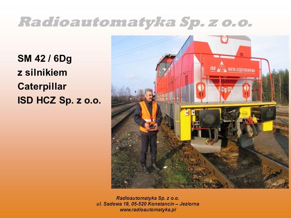 Radioautomatyka Sp. z o.o. ul. Sadowa 18, 05-520 Konstancin – Jeziorna www.radioautomatyka.pl SM 42 / 6Dg z silnikiem Caterpillar ISD HCZ Sp. z o.o.