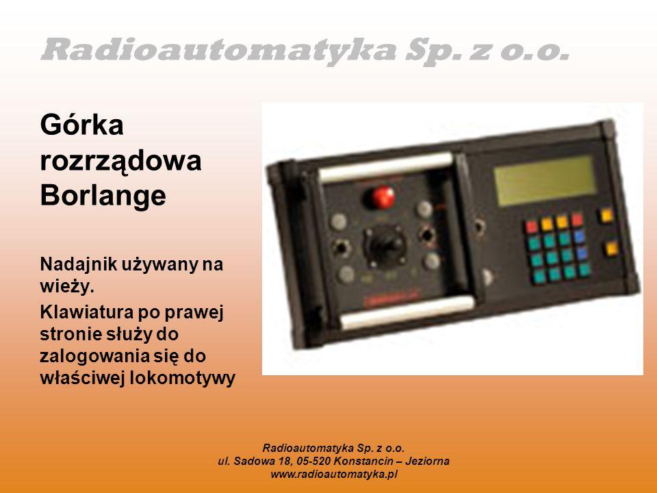 Radioautomatyka Sp. z o.o. Górka rozrządowa Borlange Nadajnik używany na wieży. Klawiatura po prawej stronie służy do zalogowania się do właściwej lok