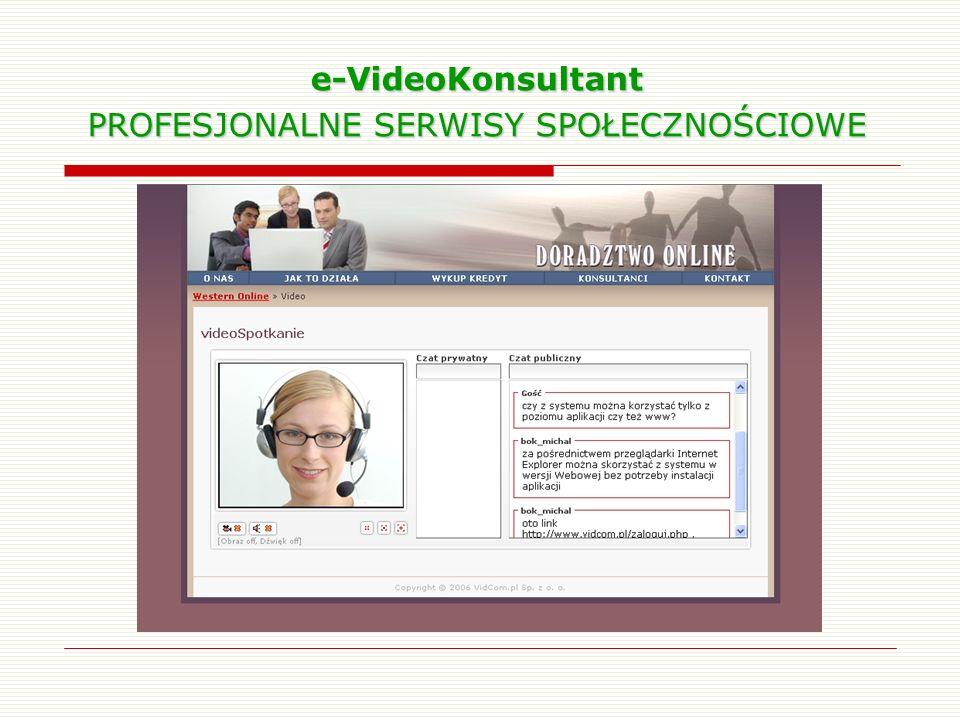 e-VideoKonsultant PROFESJONALNE SERWISY SPOŁECZNOŚCIOWE