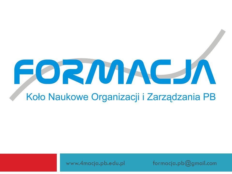 www.4macja.pb.edu.pl formacja.pb@gmail.com