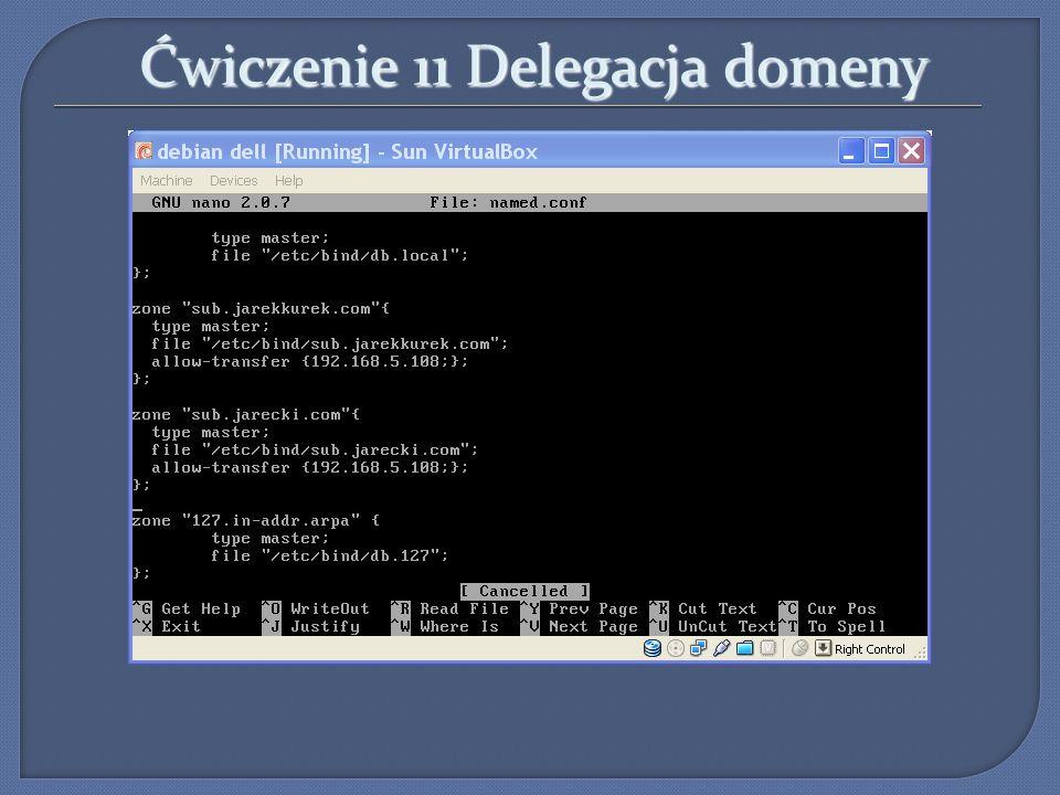 Ćwiczenie 11 Delegacja domeny