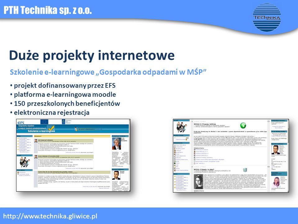 PTH Technika sp. z o.o. http://www.technika.gliwice.pl Duże projekty internetowe Szkolenie e-learningowe Gospodarka odpadami w MŚP projekt dofinansowa