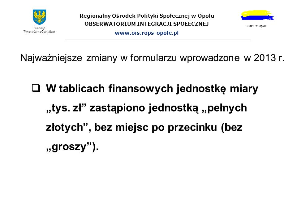 Najważniejsze zmiany w formularzu wprowadzone w 2013 r.