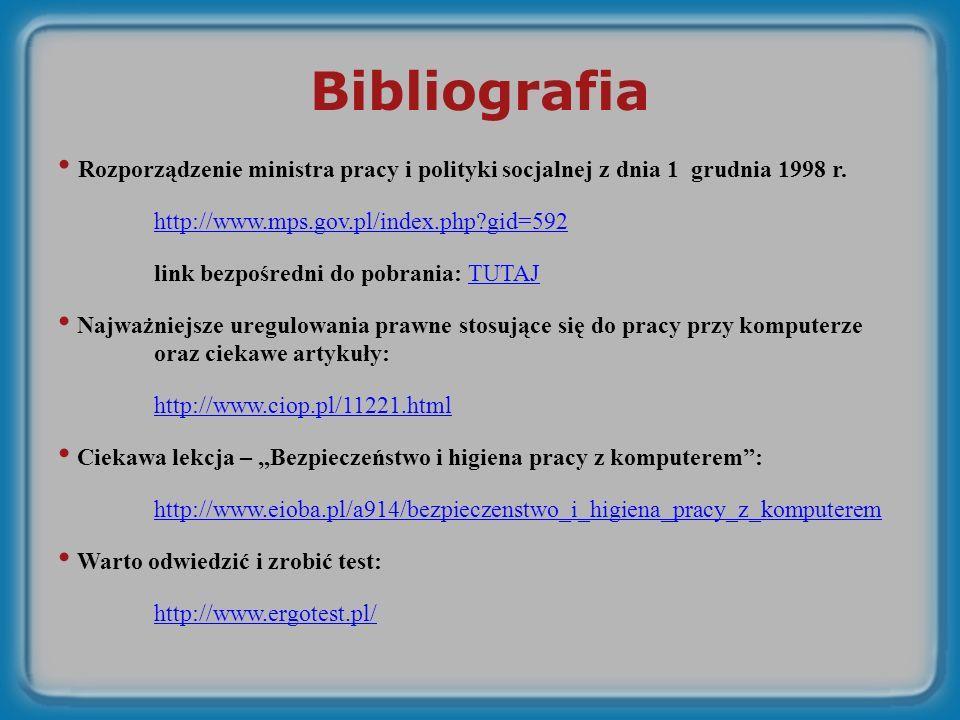 Bibliografia Rozporządzenie ministra pracy i polityki socjalnej z dnia 1 grudnia 1998 r.
