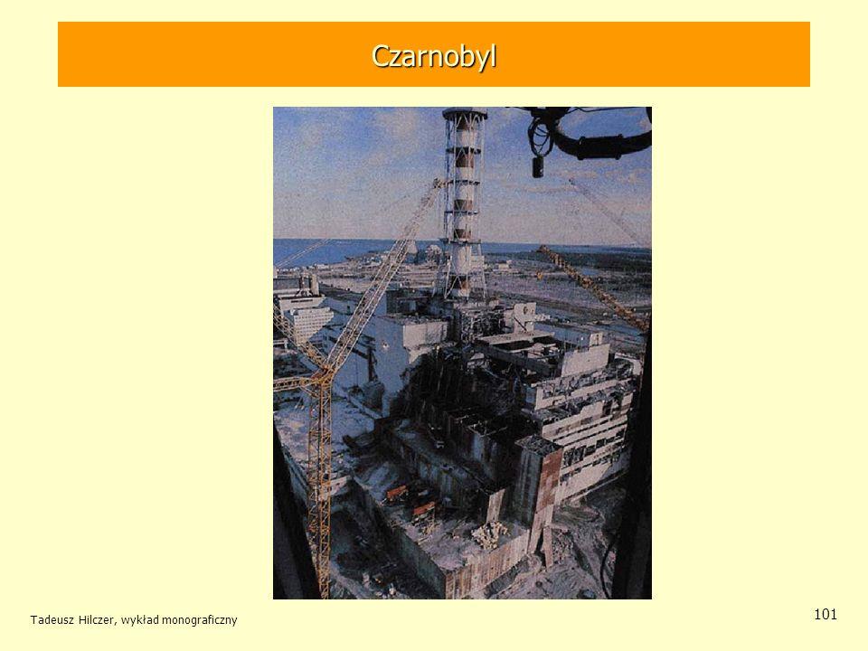 Tadeusz Hilczer, wykład monograficzny 101 Czarnobyl