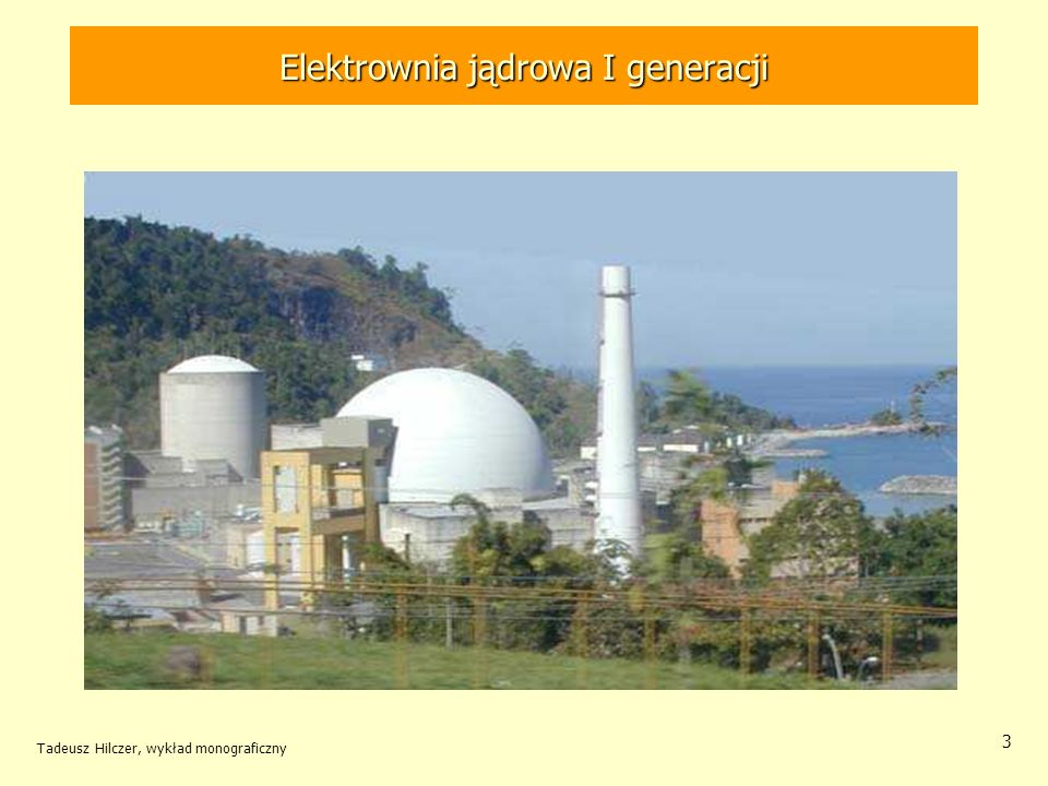 Tadeusz Hilczer, wykład monograficzny 34 Elektrownia jądrowa Obieg wtórny elektrowni tworzy zamkniętą pętlę z przepływającą parą napędzaną pompami Elektrownia jądrowa