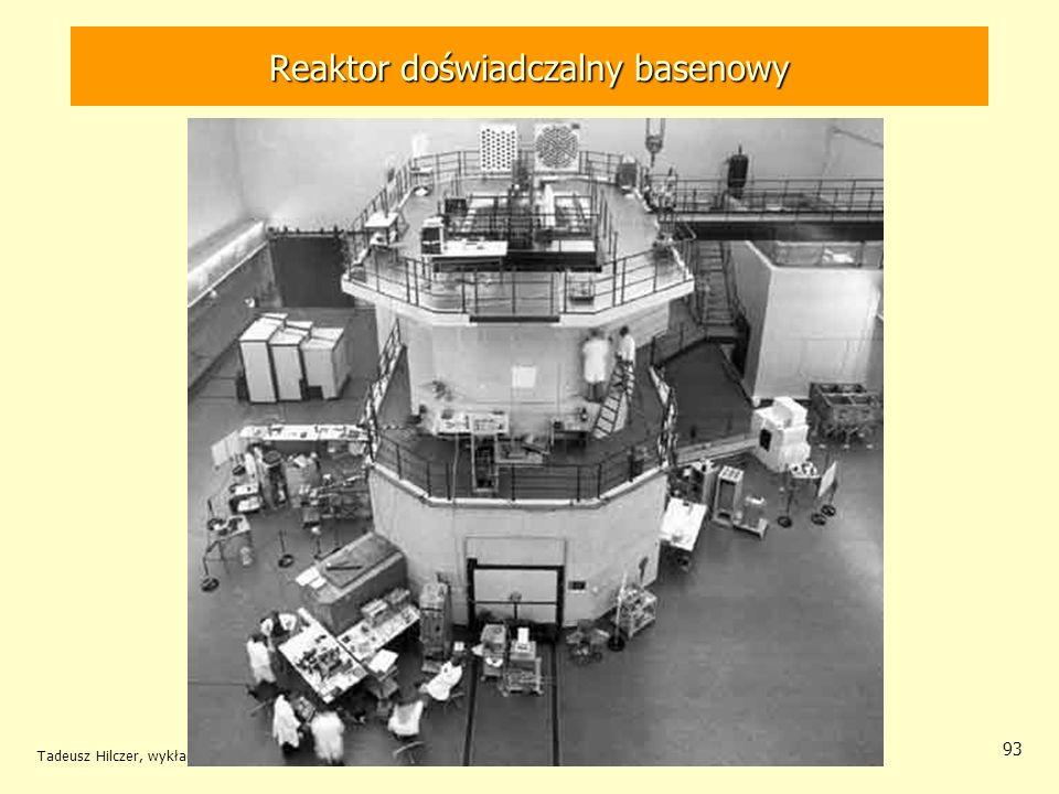 Tadeusz Hilczer, wykład monograficzny 93 Reaktor doświadczalny basenowy