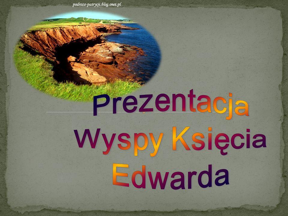 Koszt wycieczki : 2526$ Temat przewodni: Wyspa Księcia Edwarda (Kanada) czytelniaczasopism.blox.pl jakub-puchajda.pl