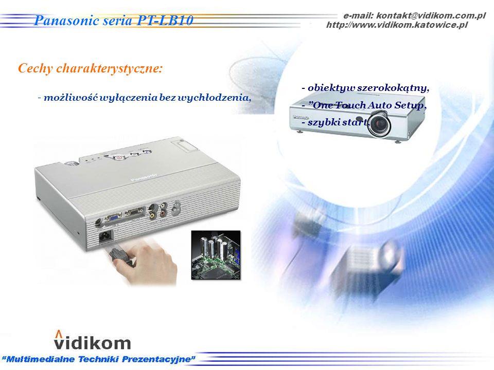 - szybki start e-mail: kontakt@vidikom.com.pl http://www.vidikom.katowice.pl Panasonic seria PT-LB10 Cechy charakterystyczne: - obiektyw szerokokątny,