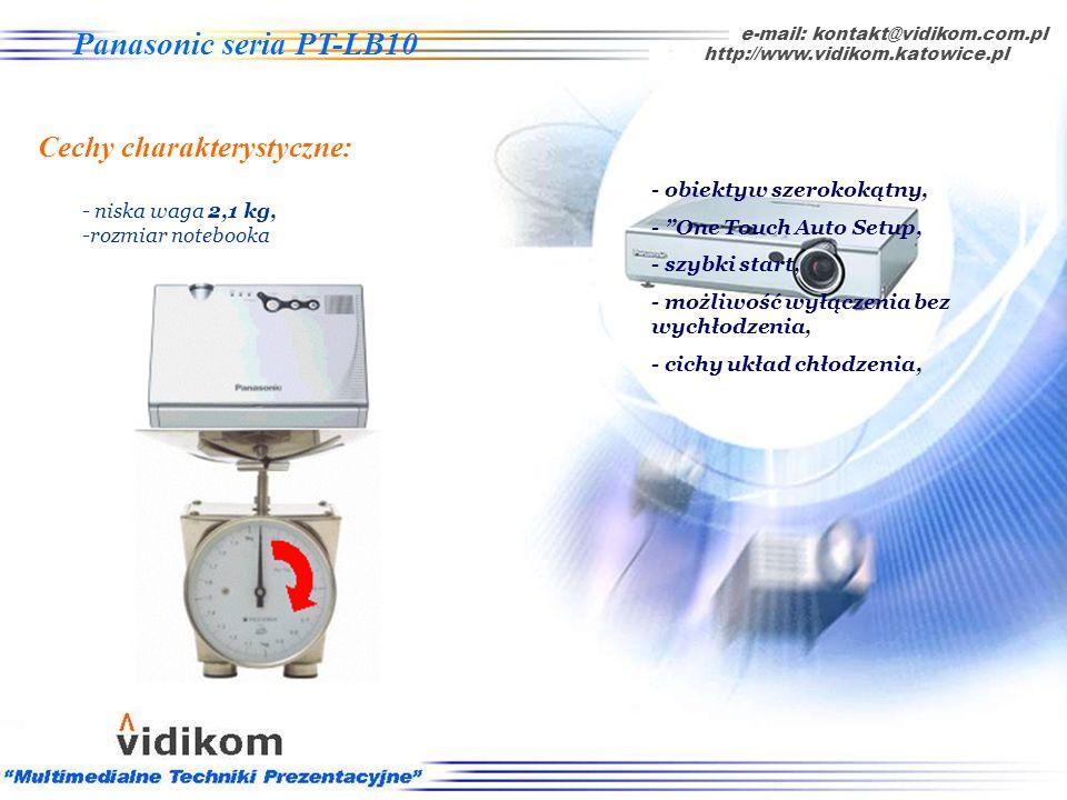 - cichy układ chłodzenia (< 30 dB), e-mail: kontakt@vidikom.com.pl http://www.vidikom.katowice.pl Panasonic seria PT-LB10 Cechy charakterystyczne: - o