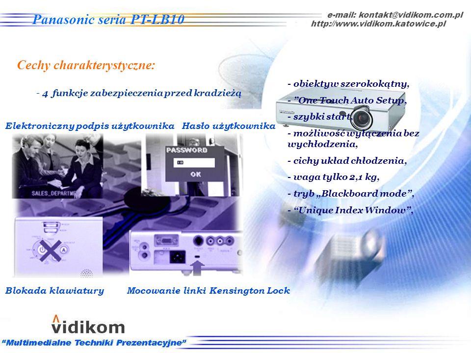 - Unique Index Window wyświetlanie dwóch obrazów jednocześnie, e-mail: kontakt@vidikom.com.pl http://www.vidikom.katowice.pl Panasonic seria PT-LB10 C