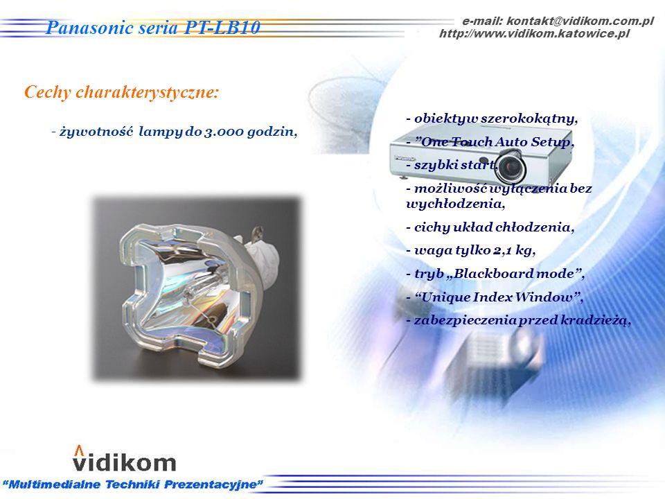 - 4 funkcje zabezpieczenia przed kradzieżą e-mail: kontakt@vidikom.com.pl http://www.vidikom.katowice.pl Panasonic seria PT-LB10 Cechy charakterystycz