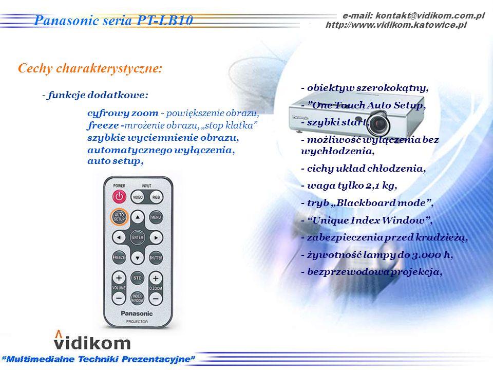 automatycznego wyłączenia, e-mail: kontakt@vidikom.com.pl http://www.vidikom.katowice.pl Panasonic seria PT-LB10 Cechy charakterystyczne: - funkcje do