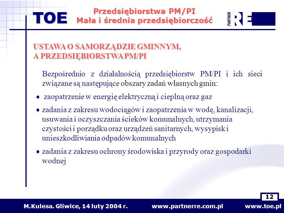 www.partnerre.com.pl www.toe.plM.Kulesa.Gliwice, 14 luty 2004 r.