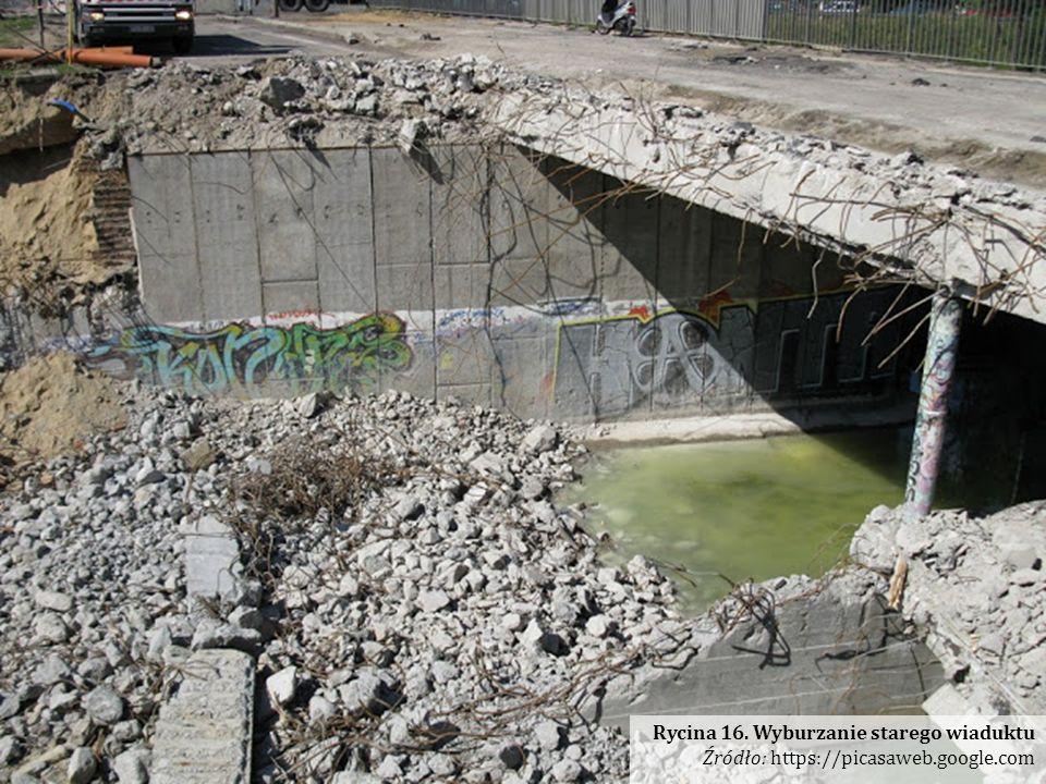 Rycina 16. Wyburzanie starego wiaduktu Źródło: https://picasaweb.google.com