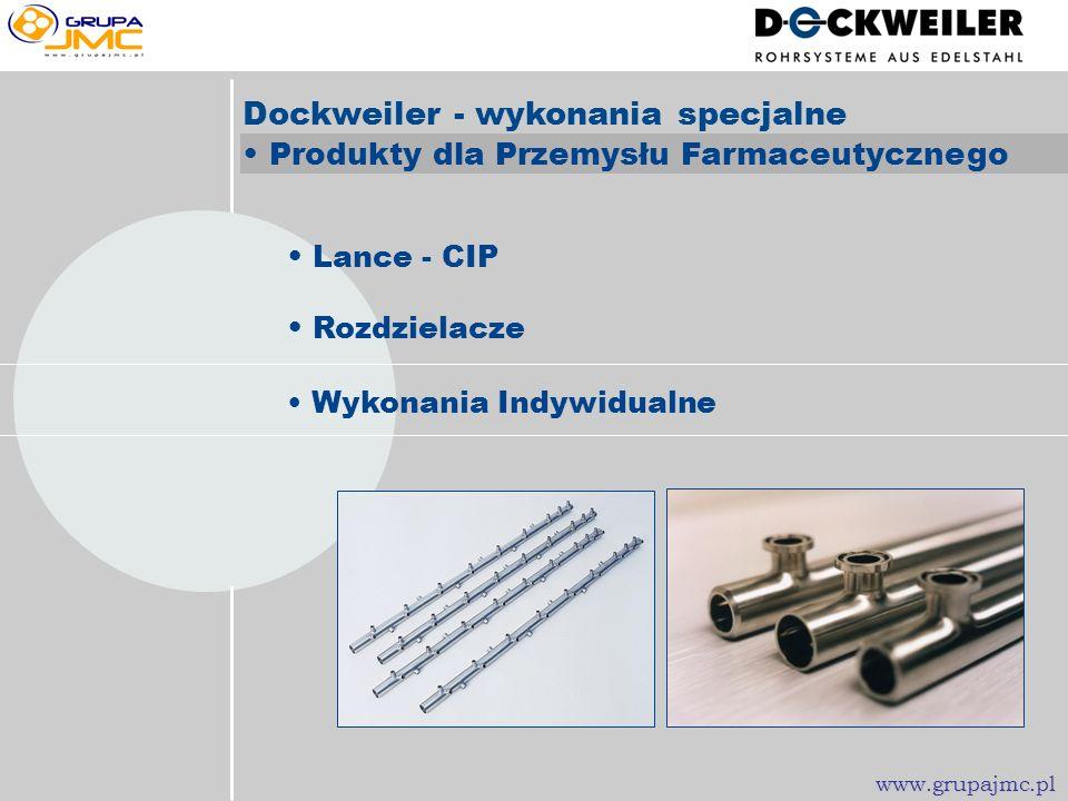www.grupajmc.pl Dockweiler - Systemy Rurowe Produkty dla Przemysłu Farmaceutycznego bf ep bf ep www.grupajmc.pl