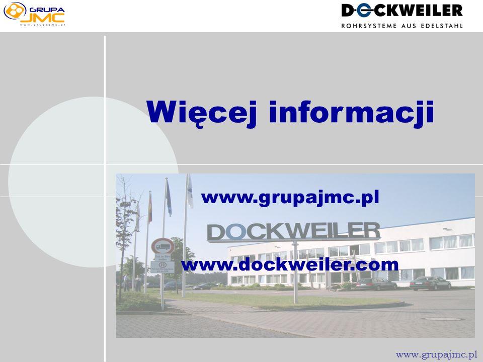 Kompletny program rurowy z jednej ręki Czas instalacji Czas przestojów Trwałość instalacji OSZCZĘDNOŚCI + BEZPIECZEŃSTWO Dockweiler oferuje Dockweiler