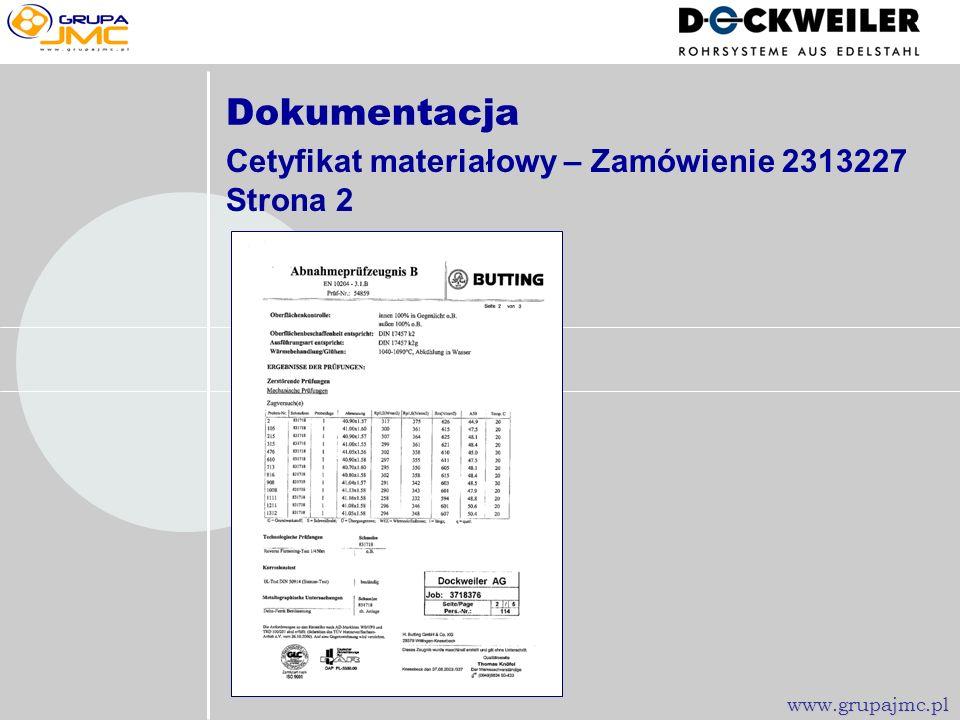 Dokumentacja Cetyfikat materiałowy – Zamówienie 2313227 Strona 1 www.grupajmc.pl