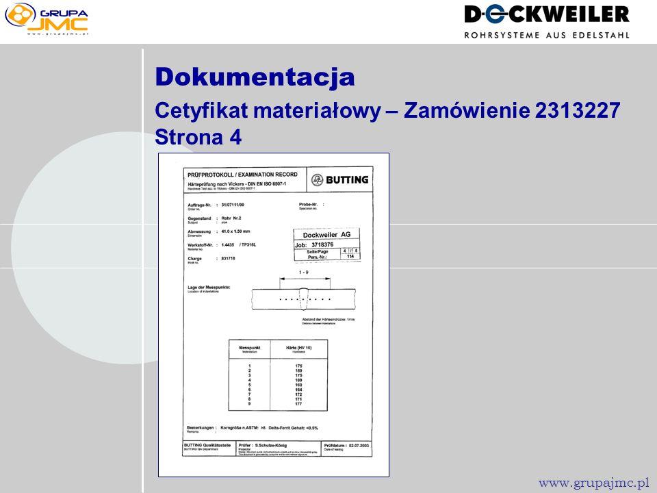 Dokumentacja Cetyfikat materiałowy – Zamówienie 2313227 Strona 3 www.grupajmc.pl