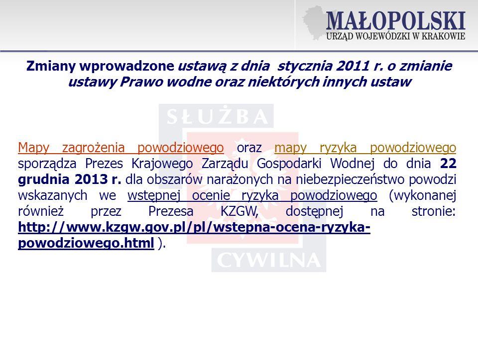 Mapy zagrożenia powodziowego oraz mapy ryzyka powodziowego sporządza Prezes Krajowego Zarządu Gospodarki Wodnej do dnia 22 grudnia 2013 r.