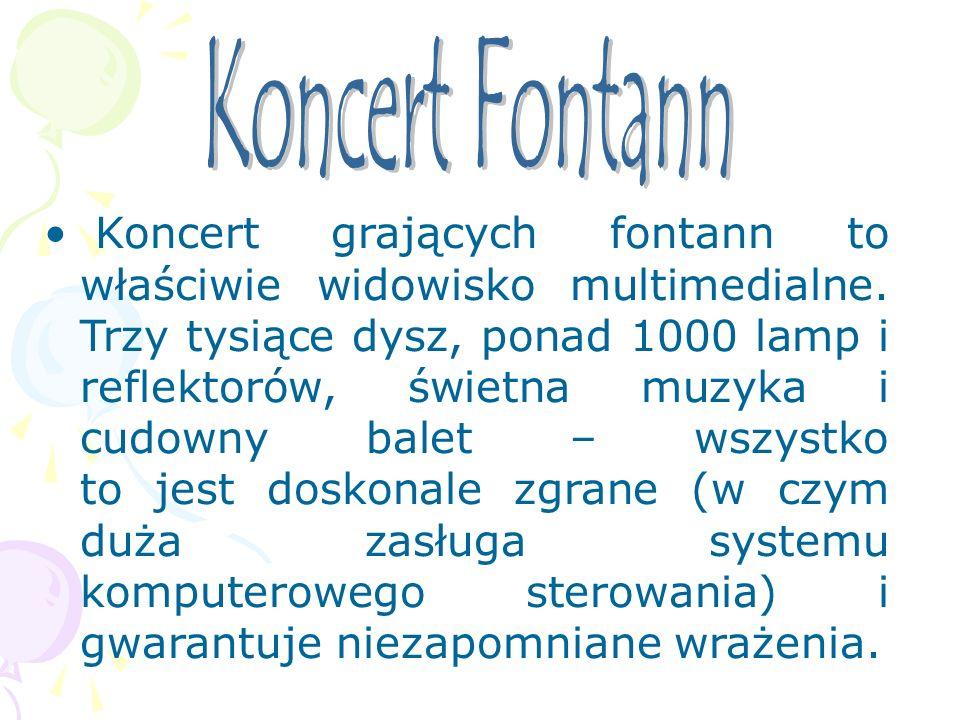 Koncert grających fontann to właściwie widowisko multimedialne. Trzy tysiące dysz, ponad 1000 lamp i reflektorów, świetna muzyka i cudowny balet – wsz