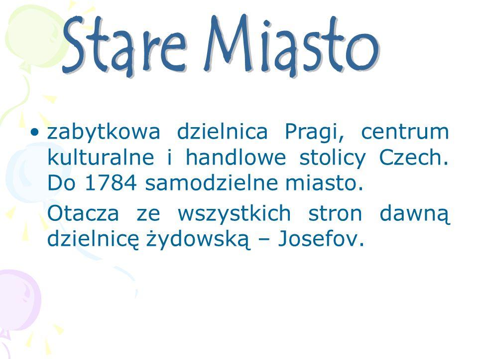 zabytkowa dzielnica Pragi, centrum kulturalne i handlowe stolicy Czech. Do 1784 samodzielne miasto. Otacza ze wszystkich stron dawną dzielnicę żydowsk