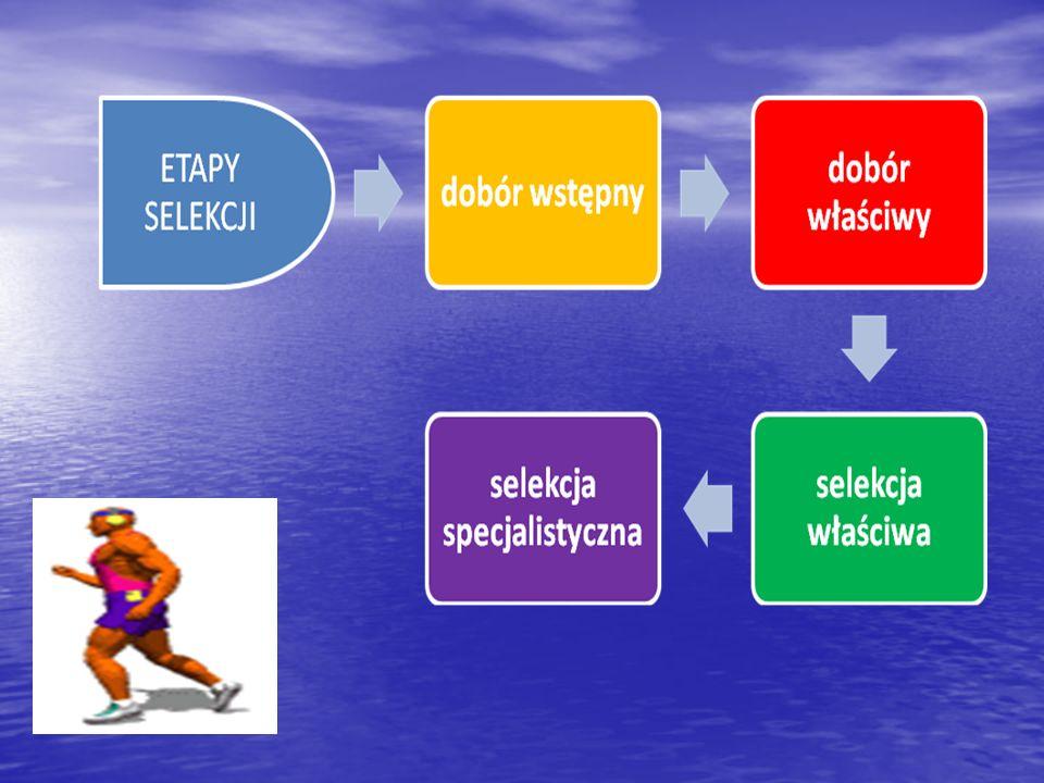 Kryteria selekcji n budowa somatyczna (wysokość ciała, masa ciała, proporcje komponentów tkankowych itd. ) n uzdolnienia ruchowe decydujące o łatwości