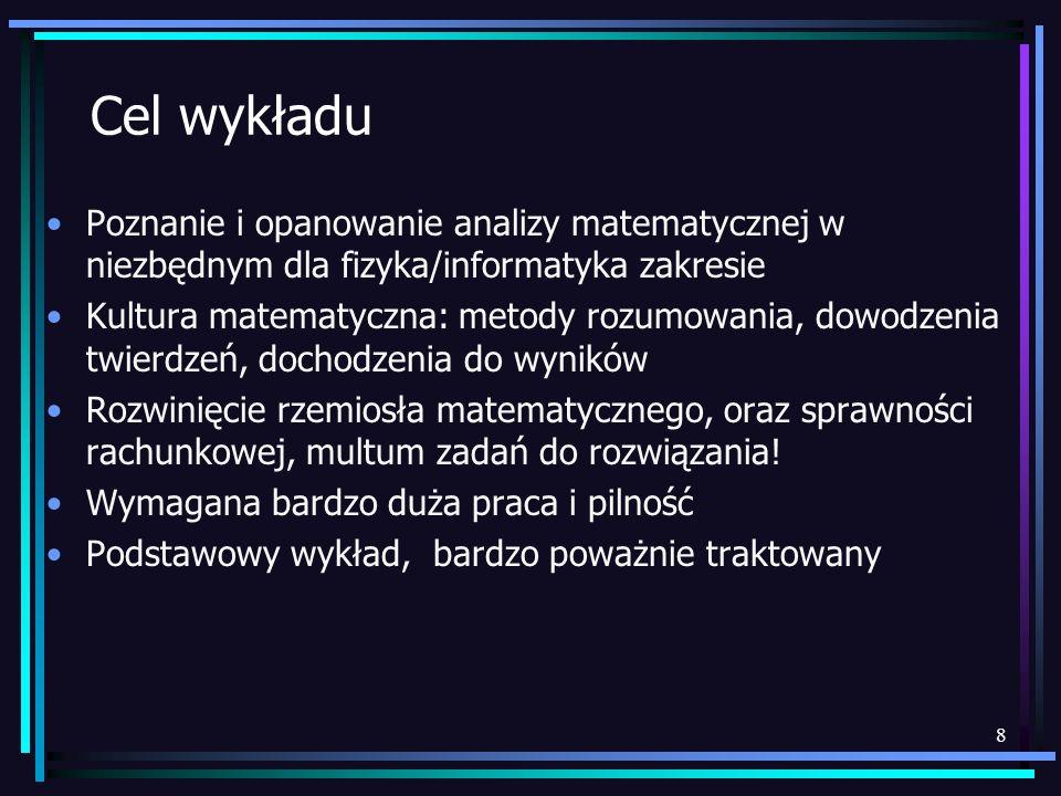9 Informacje praktyczne Ten dokument: http://pu.kielce.pl/~broniows lub http://www.ifj.edu.pl/~broniowshttp://pu.kielce.pl/~broniows http://www.ifj.edu.pl/~broniows Wykład: s.