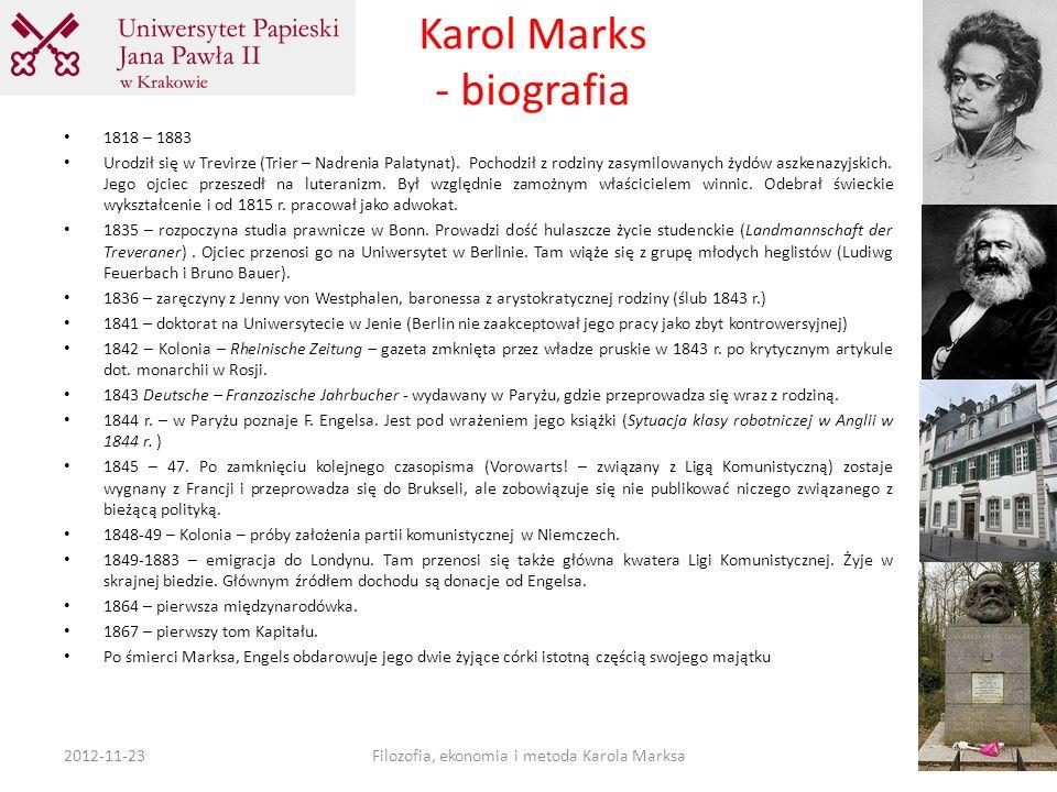 Karol Marks - biografia 1818 – 1883 Urodził się w Trevirze (Trier – Nadrenia Palatynat). Pochodził z rodziny zasymilowanych żydów aszkenazyjskich. Jeg