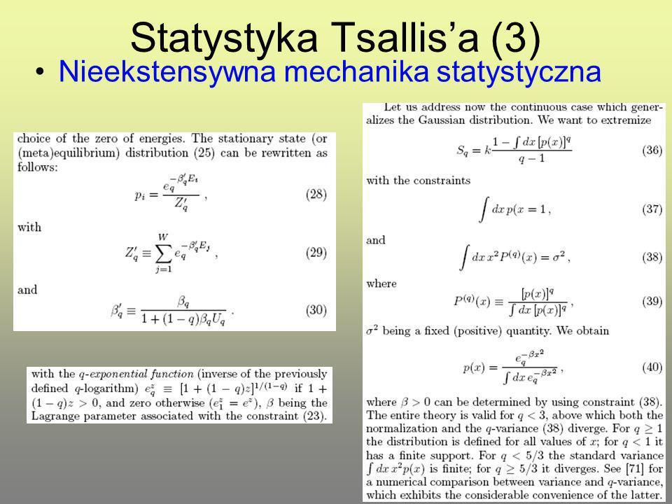 Statystyka Tsallisa (3) Nieekstensywna mechanika statystyczna