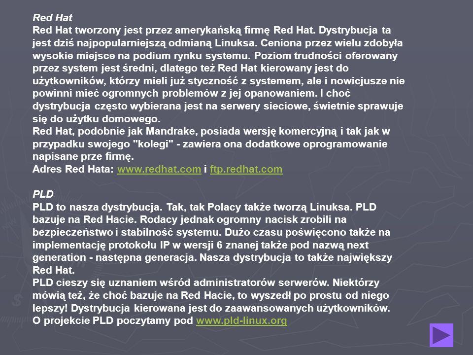 Edytory HTML: Bluefish Screem Quanta Plus Przegrywanie płyt CD: XCDRoast CDBakeOven GToaster Przeglądarki internetowe: Mozilla Konqueror Galeon Netscape Links Poczta i grupy dyskusyjne: Evolution - poczta Kmail - poczta Sylpheed - poczta Mozilla - Kurier poczty Pan - grupy dysk.