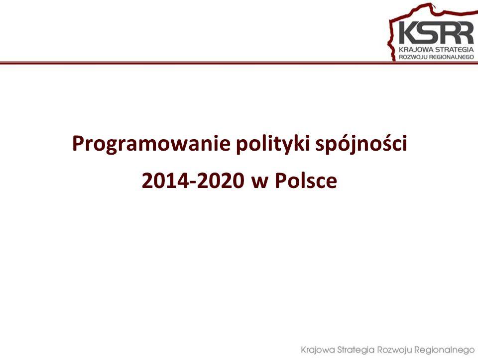 Programowanie polityki spójności 2014-2020 w Polsce