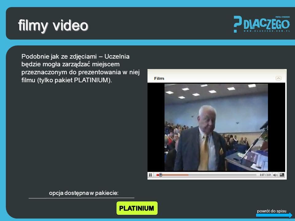 powrót do spisu filmy video Podobnie jak ze zdjęciami – Uczelnia będzie mogła zarządzać miejscem przeznaczonym do prezentowania w niej filmu (tylko pakiet PLATINIUM).