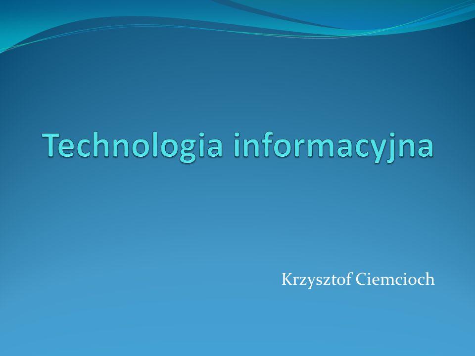 Technologia informacyjna Technologia informacyjna – TI (ang.