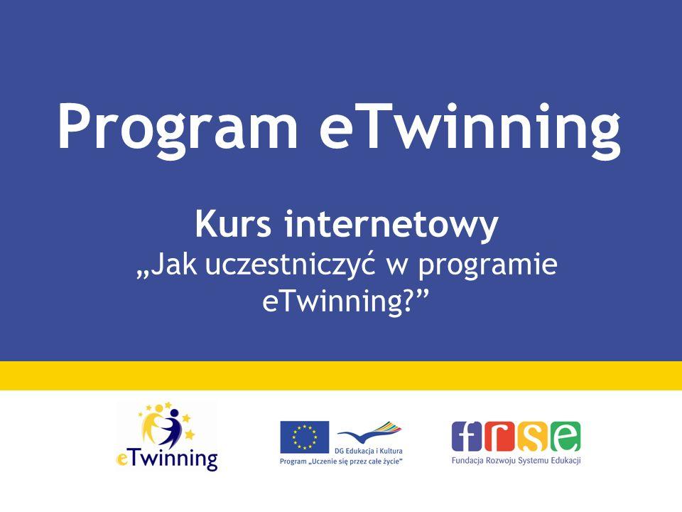 Kurs internetowy Jak uczestniczyć w programie eTwinning? Program eTwinning