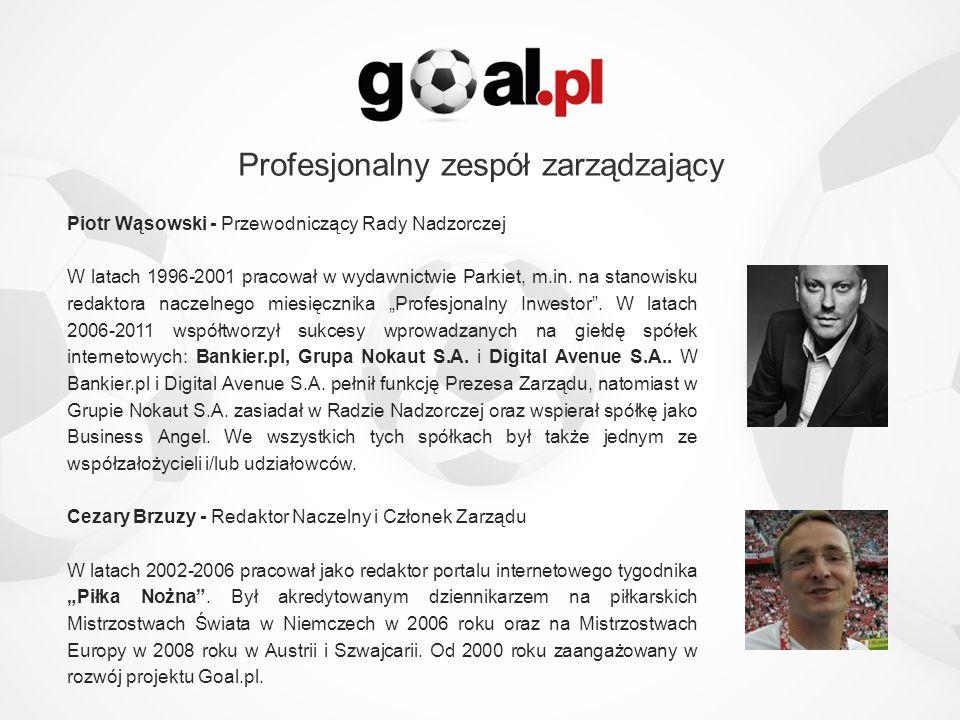 Profesjonalny zespół zarządzający Piotr Wąsowski - Przewodniczący Rady Nadzorczej W latach 1996-2001 pracował w wydawnictwie Parkiet, m.in. na stanowi